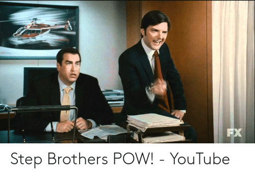 Step Brothers Pow Youtube Step Brothers Meme On Meme