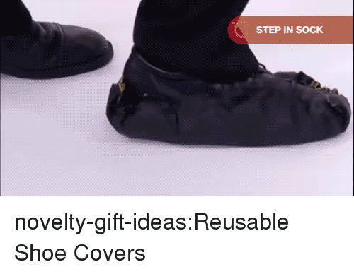 Tumblr, Blog, and Covers: STEP IN SOCK novelty-gift-ideas:Reusable Shoe Covers