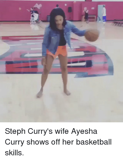 Ayesha Curry, Basketball, and Blackpeopletwitter: Steph Curry's wife Ayesha Curry shows off her basketball skills.