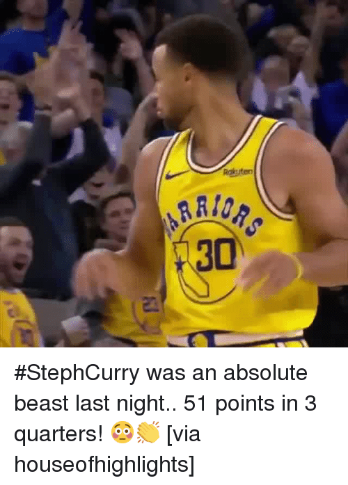 Hood, Beast, and Via: #StephCurry was an absolute beast last night.. 51 points in 3 quarters! 😳👏 [via houseofhighlights]