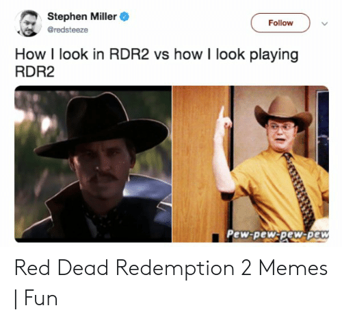 Stephen Miller Bredsteeze Follow How I Look in RDR2 vs How I