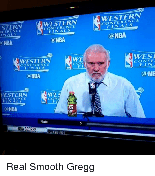 Finals, Memes, and Nba: STERN  CONFERENCE  NTERENCE  IN ALS  ONBA  a NBA  WE  WESTERN  CON  FI  FINALS  aNBA  WE  WESTERN  ONFERENCE  CON  FINALS  a NBA  Mute  NBA SCORES  CONFERENCE  @NBA  WEST  CONFE  Ca NB Real Smooth Gregg