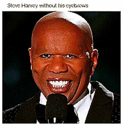 Steve Harvey, Dank Memes, and Harvey: Steve Harvey without his cycbio.