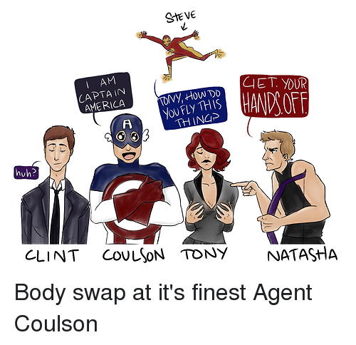Steve I Am Cet Your Tony How You Fly This America Huh Clint Coulson