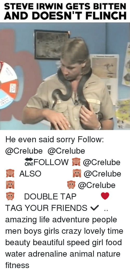 Beautiful, Crazy, and Food: STEVE IRWIN GETS BITTEN  AND DOESN'T FLINCH He even said sorry Follow: @Crelube ⠀⠀⠀⠀ ⠀@Crelube ⠀⠀⠀⠀ ⠀⠀ ⠀⠀⠀⠀⠀ ⠀⠀🔛FOLLOW 🙈 @Crelube 🙈 ⠀⠀⠀⠀ ⠀⠀⠀⠀⠀⠀ALSO ⠀ 🙉 @Crelube 🙉 ⠀ ⠀⠀ ⠀ ⠀ ⠀ ⠀ ⠀ ⠀⠀⠀⠀⠀ 🙊 @Crelube🙊 ⠀⠀⠀⠀ ⠀ ⠀⠀⠀⠀ DOUBLE TAP ❤️ TAG YOUR FRIENDS ✔️ ⠀⠀⠀⠀ .. amazing life adventure people men boys girls crazy lovely time beauty beautiful speed girl food water adrenaline animal nature fitness
