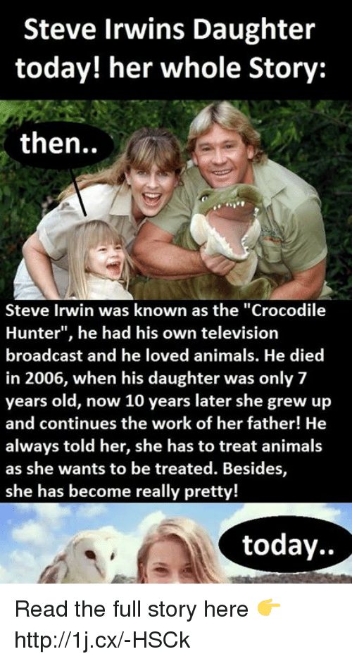 steve irwins daughter today her whole story then steve irwin 5416426 steve irwins daughter today! her whole story then steve irwin was