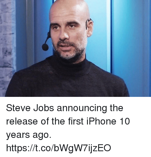 Iphone, Soccer, and Steve Jobs: Steve Jobs announcing the release of the first iPhone 10 years ago. https://t.co/bWgW7ijzEO
