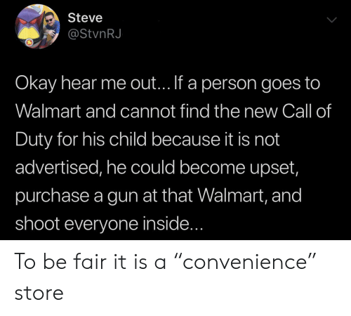 Walmart Call In Number >> Steve Okay Hear Me Out If A Person Goes To Walmart And