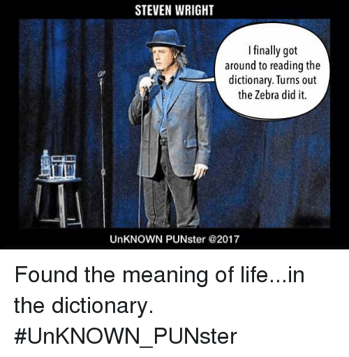 STEVEN WRIGHT I Finally Got Around to Reading the Dictionary