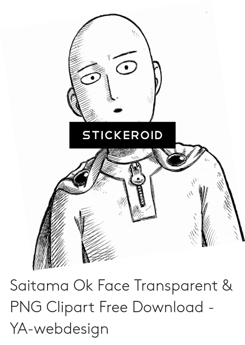STICKEROID Saitama Ok Face Transparent & PNG Clipart Free Download