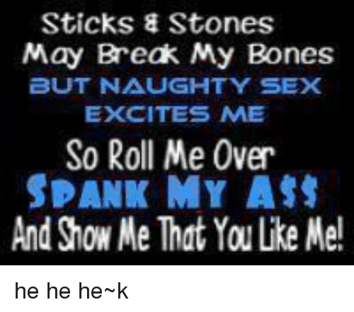 spank my ass and fuck me