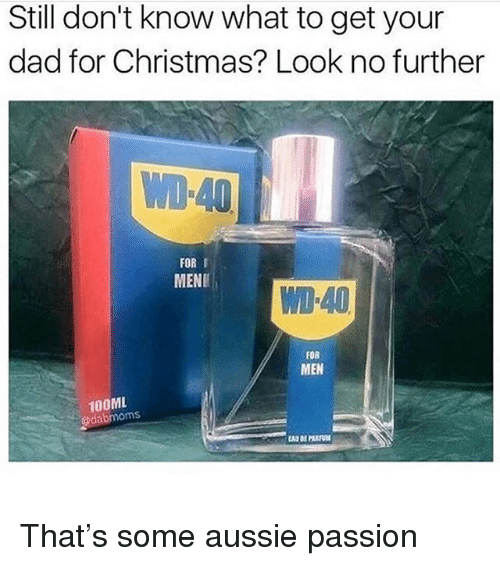 christmas dad and memes still dont know what to get your