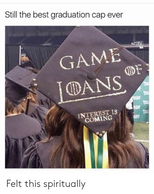 Reddit, Best, and Game: Still the best graduation cap ever  GAME  DANS  DF  INTEREST IS  COMING Felt this spiritually
