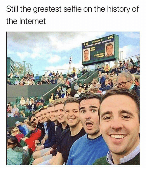 Funny, Internet, and Selfie: Still the greatest selfie on the history of  the Internet  0.00