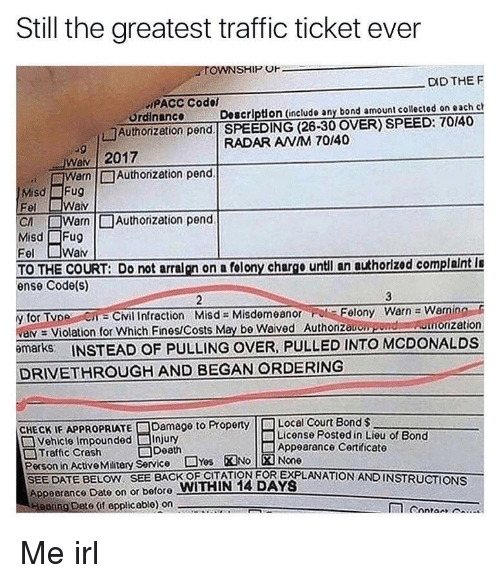Still the Greatest Traffic Ticket Ever TOWNSHIP O DID THE F