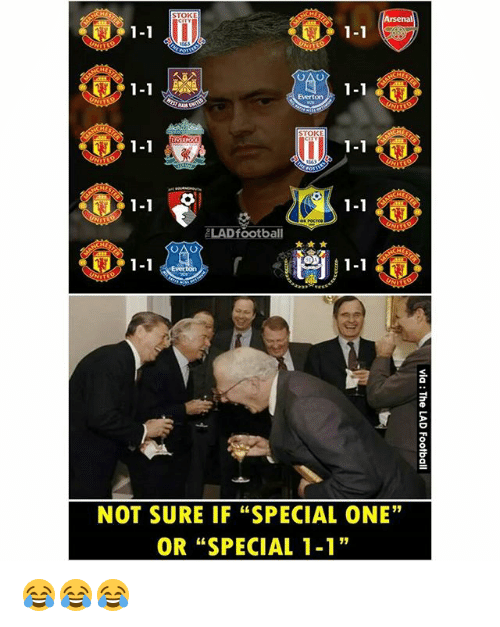 """Everton, Football, and Memes: STOKE  1-1  1-1  1-1  Everton  STOKE  1-1  1-1  1-1  1-1  LAD football  1-1  NOT SURE IF """"SPECIAL ONE""""  OR """"SPECIAL 1-1 😂😂😂"""
