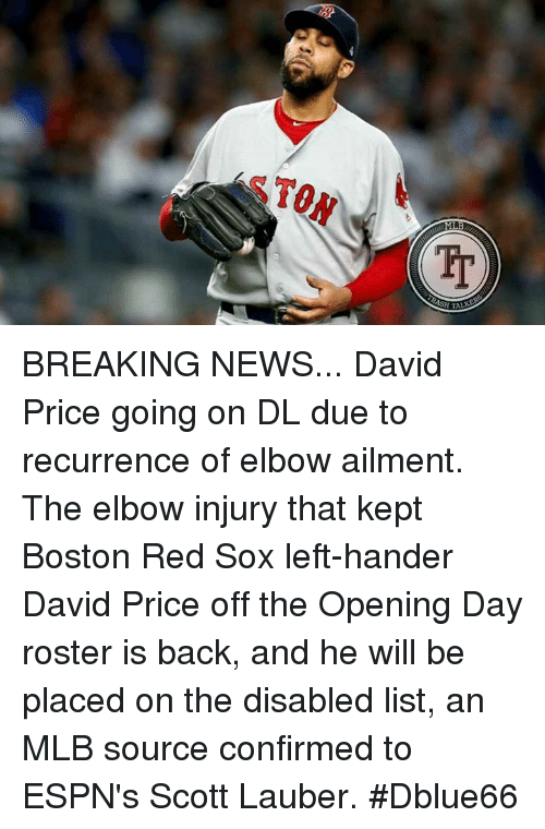 STON BREAKING NEWS David Price Going on DL Due to Recurrence of