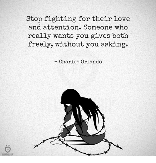 Stop Fighting For Their Love And Attention Someone Who Really Wants Delectable Fighting For Attention Images