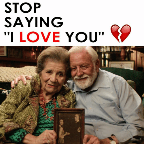 "Love, Memes, and I Love You: STOP  SAYING  ""I LOVE YOU"""