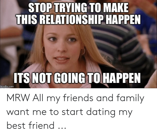 i want to start dating my friend