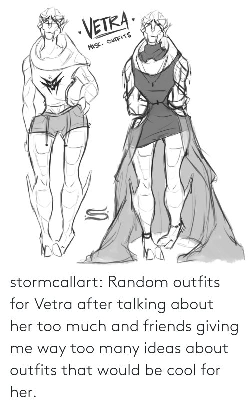 Friends, Too Much, and Tumblr: stormcallart:  Random outfits for Vetra after talking about her too much and friends giving me way too many ideas about outfits that would be cool for her.
