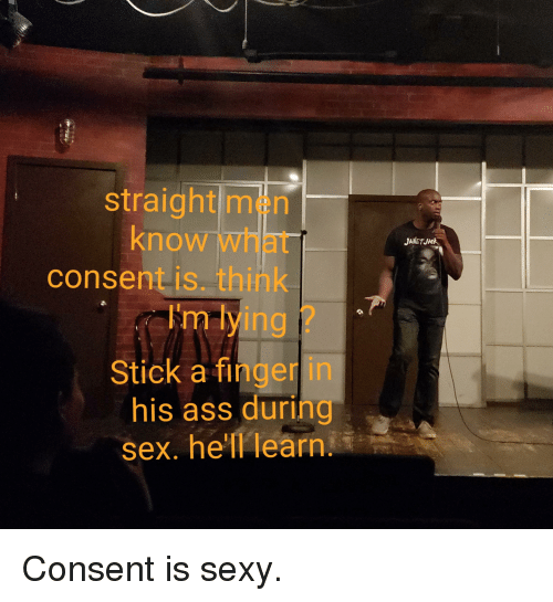 Think, Finger ass straight think, that