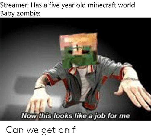 Streamer Has A Five Year Old Minecraft World Baby Zombie Looks