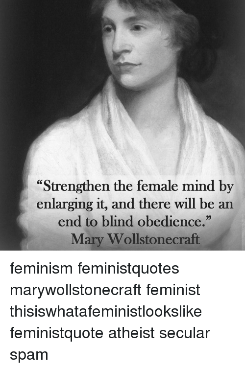 an analysis of the essay an end to blind obedience by mary wollstonecraft