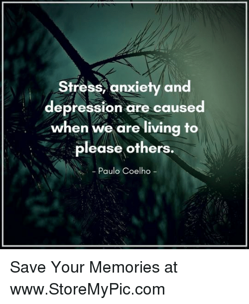 Stress Anxiety and Depression Are Caused When We Are ...