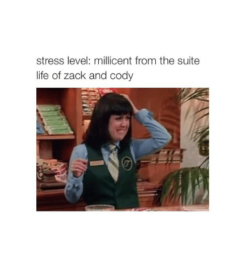 Life, Suits, and Girl Memes: stress level: millicent from the suite  life of Zack and cody