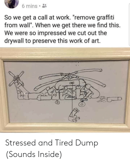 Inside, Tired, and Stressed: Stressed and Tired Dump (Sounds Inside)