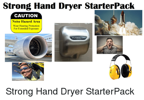 Strong Hand Dryer StarterPack CAUTION Noise Hazard Area Wear Hearing