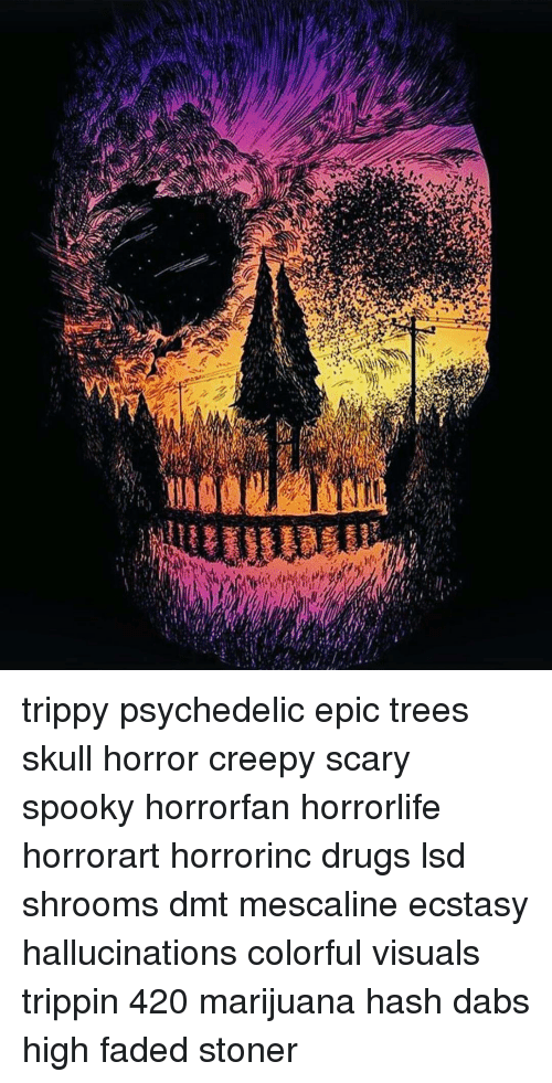 Stsen Trippy Psychedelic Epic Trees Skull Horror Creepy Scary Spooky