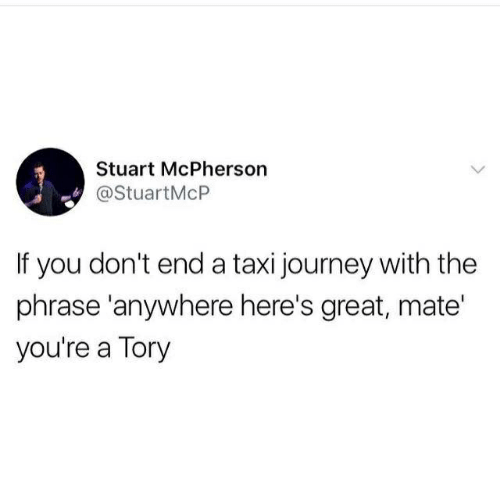 Stuart McPherson if You Don't End a Taxi Journey With the Phrase