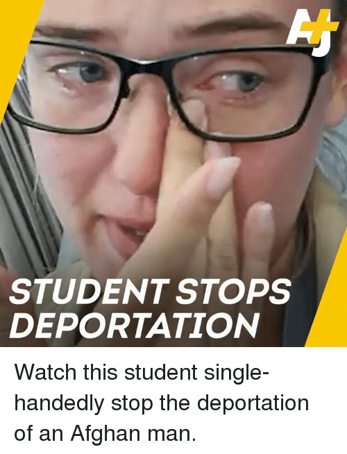 Memes, Watch, and Afghan: STUDENT STOPS  DEPORTATION Watch this student single-handedly stop the deportation of an Afghan man.