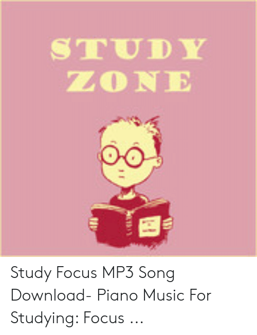 STUDY ZONE Study Focus MP3 Song Download- Piano Music for Studying