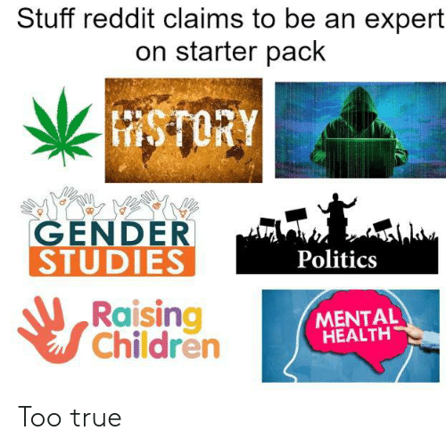 Stuff Reddit Claims to Be an Expert on Starter Pack STORY GENDER