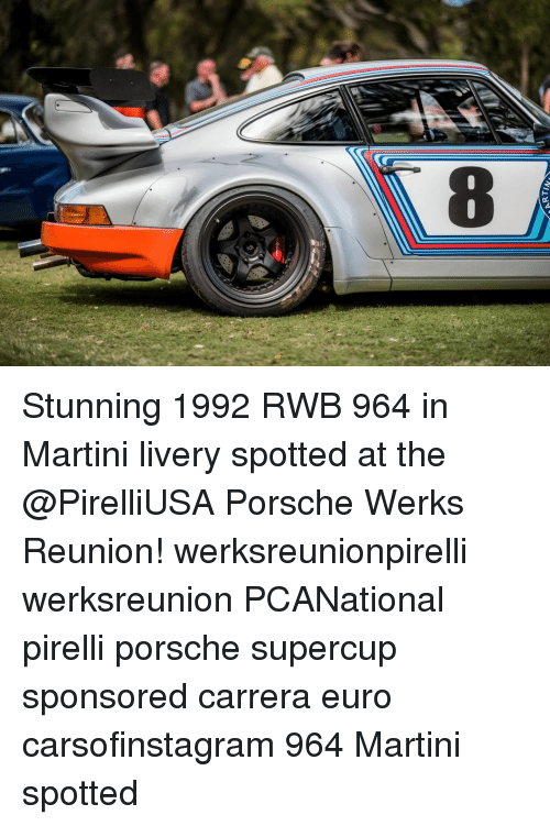 Memes, Euro, and 1992: Stunning 1992 RWB 964 in Martini livery spotted at the @PirelliUSA Porsche Werks Reunion! werksreunionpirelli werksreunion PCANational pirelli porsche supercup sponsored carrera euro carsofinstagram 964 Martini spotted