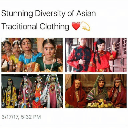 Stunning Diversity of Asian Traditional Clothing 31717 532 PM  Meme on ME.ME