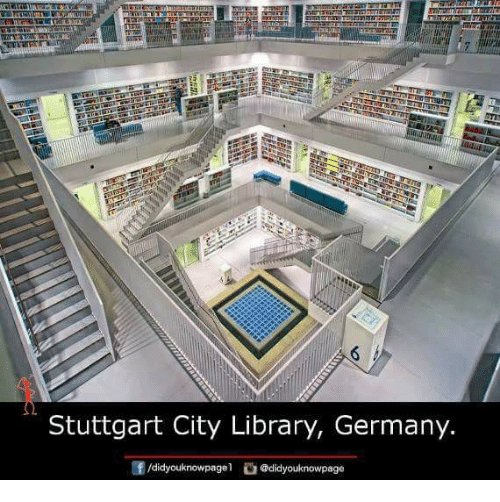 Memes, Germany, and Library: Stuttgart City Library, Germany.  @did