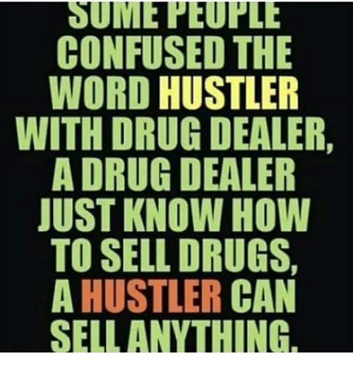 Another word for hustler