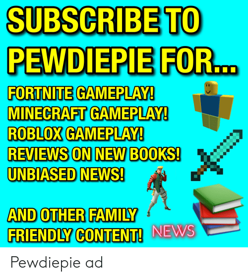 SUBSCRIBE TO PEWDIEPIE FOR FORTNITE GAMEPLAY! MINECRAFT GAMEPLAY