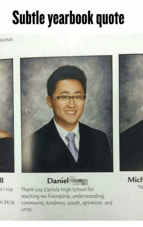 subtle yearbook quote victus mich daniel s rise thank you carlisle