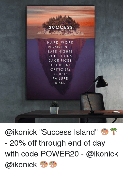 success only comes with hard work