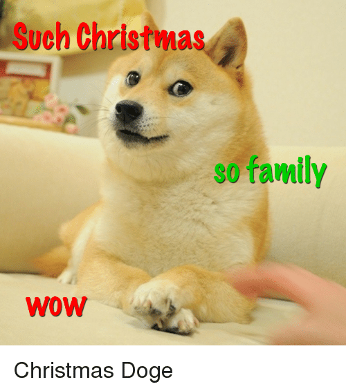 christmas doge and family such christmas so family wow christmas doge - Christmas Doge