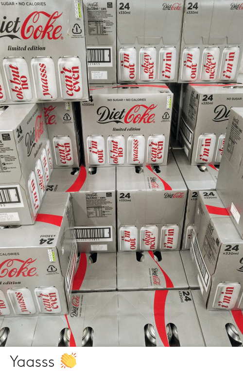 Coca-Cola, Thank You, and Best: SUGAR NO CALORIES  S  DiCoke  Fat  best  served  chilled  24  DistCoke 24  24x330mle cans  DistG  Satures  iet Coke  Sparkling Low Calorie Seft Drink with  Vegatable Extracts with Sweeteners  lngsedionts Cartoated Watar. Colaur Caramel E150d  Sweotoners Aspartane Acesulame ) Nahural Flavourings  ecludng CafPhogbric Acid Ctic Acid  Cestaies a Spuree of eataline  Sugar  x330ml  x330ml  Salt  181ical  N  Coca-Cola  Eurapear Farbrs  Sreat ritn Ld  Udridge 3 17  FON TYIAL  4cal Tcl  of whice sauratn  fanhytte  4hick suars  Prstin  Caca-Cala co k  Thank you for  recycling cur cans  limited edition  123855  BEST BEFORE END  29-02-20  228 SC7  4  24  NO SUGAR NO CALORIES  NO SUGAR  SUP3  x330ml  Diet Coke  x330ml  Di  1/K  Thank you for  recycting our cans  Die Cote  Thank you for  recycling our cans  limited edition  24  best  served  chilled  with  ers  Caramel E150d)  Natural Flavourings  tric Acid.  Coca-Cola  European Partners  Great Britain Limited.  Urbridge UB8 1EZ  C500 227711  Coca-Cola.co.uk  ALOR  d(9400k J/2000kcal  Diel Coke  24x330mle cans  best  served  chilled  24  Diet Coke 224  Sparkling Low Calorie Soft Drink with  Vegetable Extracts with Sweeieners  Ingredients: Carbonated Water, Colour fCaramel E150d  Sweeteners (Aspartame Acesulfame K). Naturat Flavourings  Including Caffeie. Phosphoric Acind Citric Acid  Contains a Source of Pbenytatanine.  NTRITION INFORMATION TYPICAL ALUES  Per  Eergy  x330ml  x330ml  x33  55  Coca-Cola  European Partners  Creat Britain Limhed  Ubridge U 12  kcal kal  Fat  ef which saturatat 0g  Carbelydrate  ot whch sugarn  Protes  Saft  terencai an dverage at 40  BEFORE END  00 22771  D  9-02-20  228 SC7  Cce-Cela cs  x330ml  49000 123855  24  Esst BEFORE END  29-02-20  228 SC7  24  CALORIES  Coke  x330ml  t  Thank you for  recycling our cans  l edition  himied adion  ekay  24  can't  even  X330ml  out  ok but  even  Diet Coke  NO SUGAR NO CALORIES  even  NO SUGAR NO CALORIES  5922  next  DisCoke  