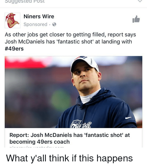 Niners Wire | Suggested Post Niners Wire Sponsored As Other Jobs Get Closer To