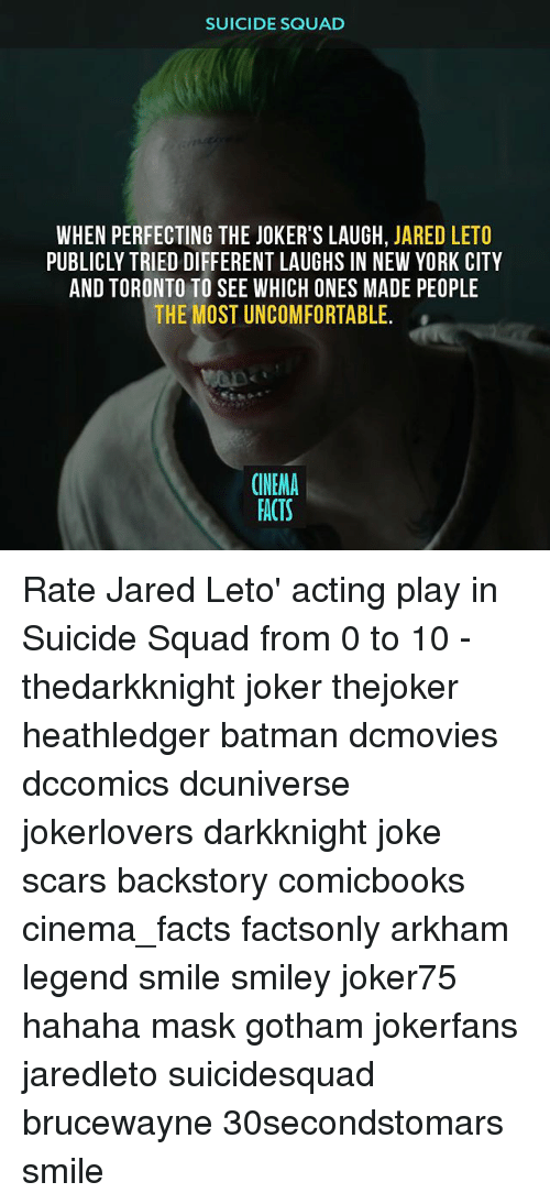 SUICIDE SQUAD WHEN PERFECTING THE JOKER'S LAUGH JARED LETO