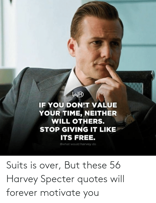suits is over but these 56 harvey specter quotes will forever motivate you forever meme on me me 56 harvey specter quotes