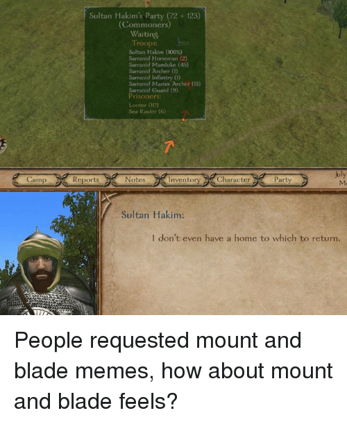 sultan hakims party 72 123 commoners waiting troops sultan hakim 10669448 ✅ 25 best memes about mount and blade mount and blade memes,Mount And Blade Memes